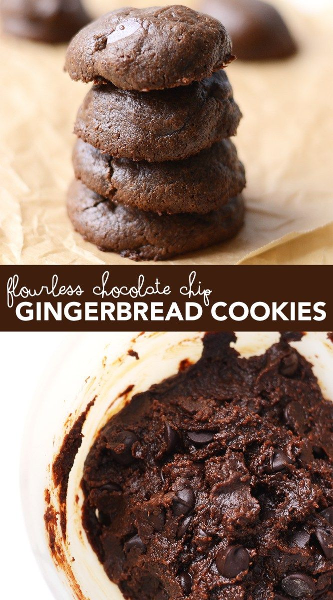 These Flourless Chocolate Chip Gingerbread Cookies will absolutely ...