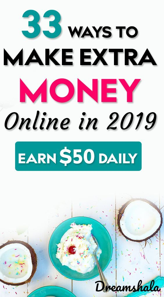 33 Great Ways To Make Money Fast: Earn $50 Daily – Best Side Jobs 2019