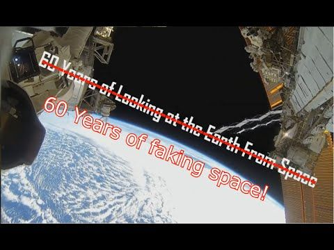 60 Years Of Faking Space ( Flat Earth )