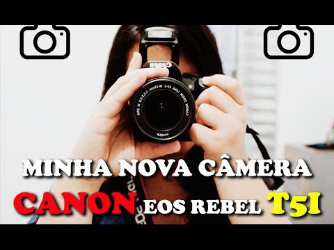 Nova Câmera (Canon Eos Rebel t5i) e Tripé Tr588V Digipod   .: Uma Menina Moderna   Nayara Felix :.