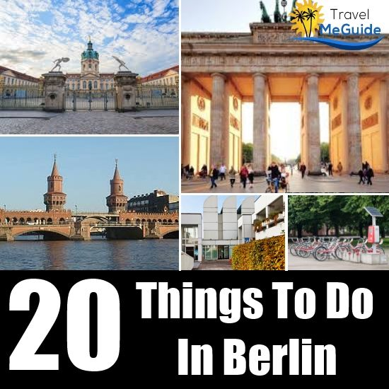 Travel Me Guide - http://www.travelmeguide.com/20-things-to-do-in-berlin/