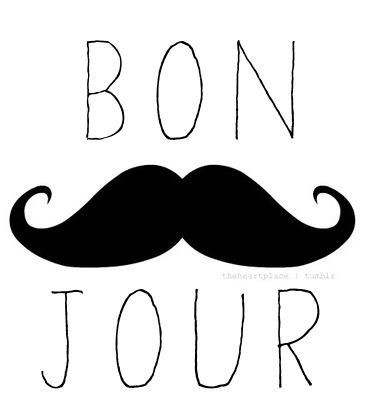 "bon jour @Nicole Grabner, I will never see a mustache again without thinking of you and the way you laughed at the ""I mustache you a question"" e-card...."
