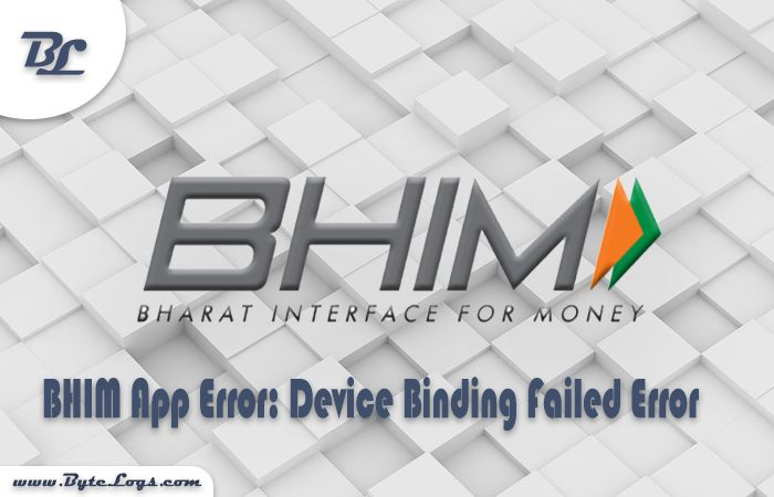 BHIM App Error: Device Binding Failed Error   Bharat Interface for Money is an app that lets you make easy and quick payment transactions using UPI. Its easier than Wallets! You will not have to fill-out those tedious bank account details again and again. You can easily make direct bank to bank payments and instantly collect money using just Mobile number or Payment address.  The Indian economy is trying to convert as a cashless economy. The money transaction is now changed and it is used by…