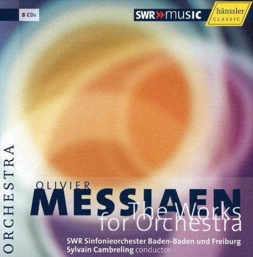 Olivier Messiaen: The Works for Orchestra [CD]