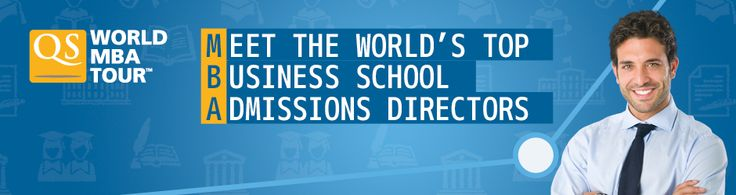The QS World MBA Tour offers you the opportunity to meet with MBA admissions officers and Alumni from top business schools around the world.