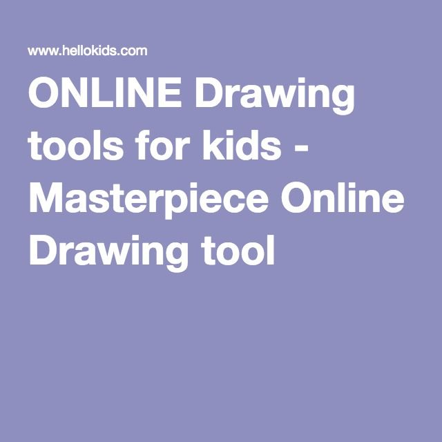 ONLINE Drawing tools for kids - Masterpiece Online Drawing tool