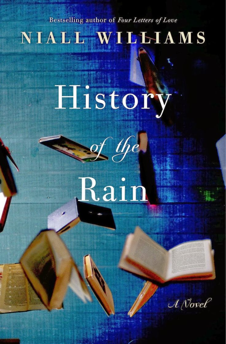 History Of The Rain, Niall Williams https://bookloverssanctuary.wordpress.com/2014/08/24/history-of-the-rain-niall-williams/
