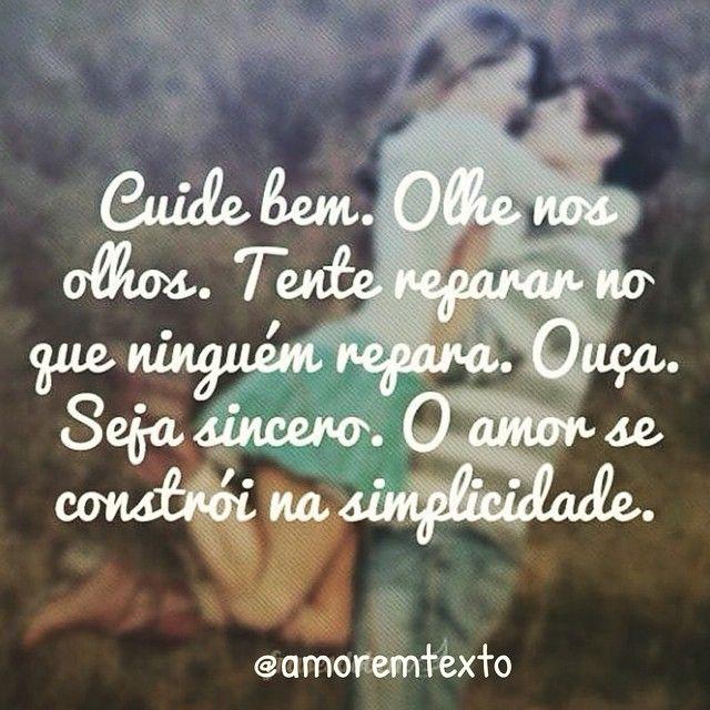 Dê valor as coisas simples!  #amor #love #namoro #namorada #namorado #casamento #noivas #noivo #noi - amoremtexto