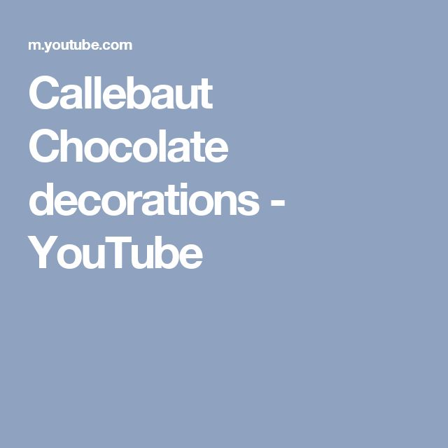 Callebaut   Chocolate decorations - YouTube