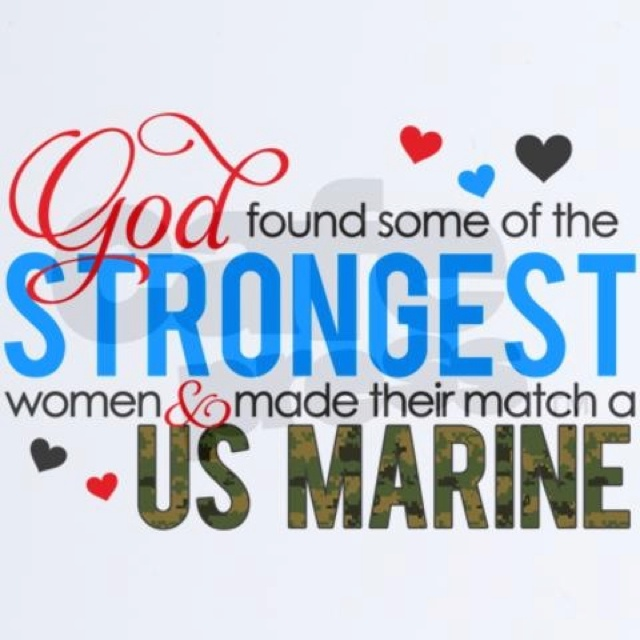 Military girlfriend quotes marines