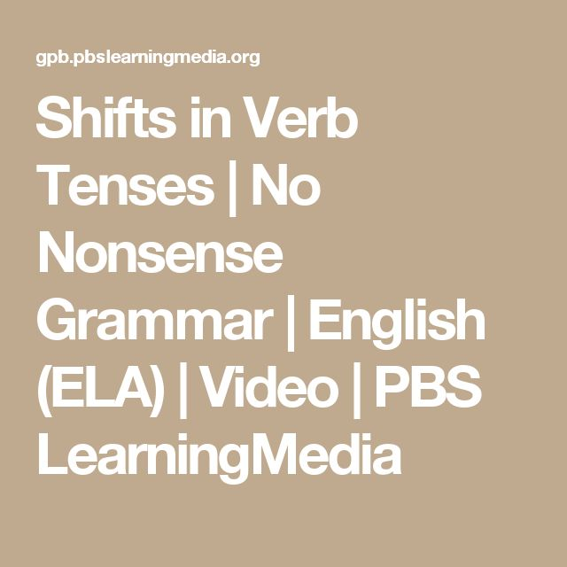 49 best Verb Tenses images on Pinterest | Verb tenses, English ...