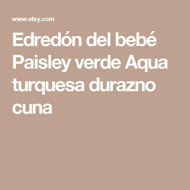 Edredón del bebé Paisley verde Aqua turquesa durazno cuna