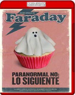Mis peliculas en descarga directa: Faraday (2013) [DVDRip] [Castellano AC3] [Comedia]...