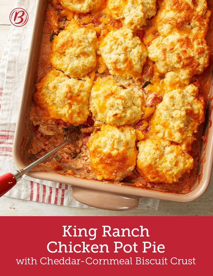 King Ranch Chicken Pot Pie with Cheddar-Cornmeal Biscuit ...