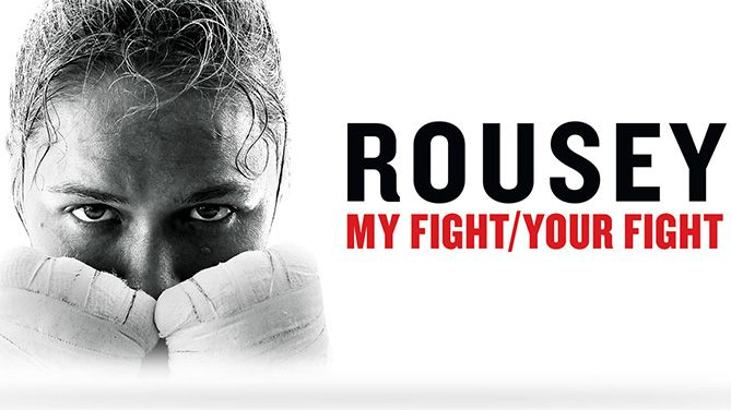 "Ronday Rousey- ""My Fight / Your Fight"" Top Quotes"