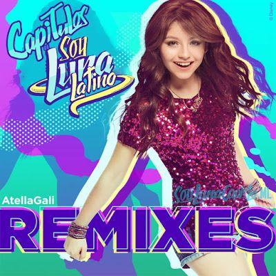 Soy Luna: Soy Luna Remix
