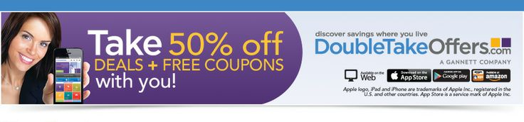 Take 50% Off Deals Plus Free Coupons With You!     Discover savings Where You Live     Double Take Offers.com     A Gannett Company         ...