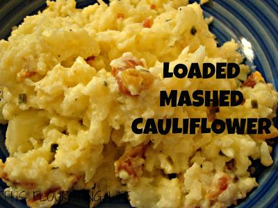 Loaded Mashed Cauliflower - a great thanksgiving side dish