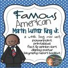This is a week long unit on Famous American Martin Luther King Jr.  Unit covers Martin Luther King Jr. as the leader of the Civil Rights Movement $5.50