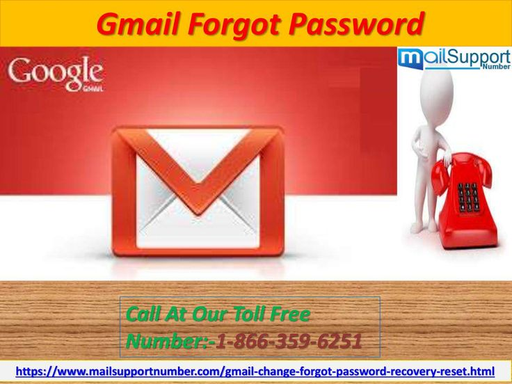 Avail technical support to retrieve Gmail forgot password 1-866-359-6251  Have you mislaid your Gmail password? Now are you not able to get back in your account due to invalid password? If you are experiencing above issue and thinking what to do now, then you can go through my suggestion. Dial helpline number 1-866-359-6251 and get proper assistance from experienced technical analyst to retake Gmail Forgot Password in hassle free manner…