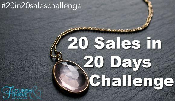 """Join the """"20 Sales in 20 Days Challenge"""" #20in20saleschallenge"""
