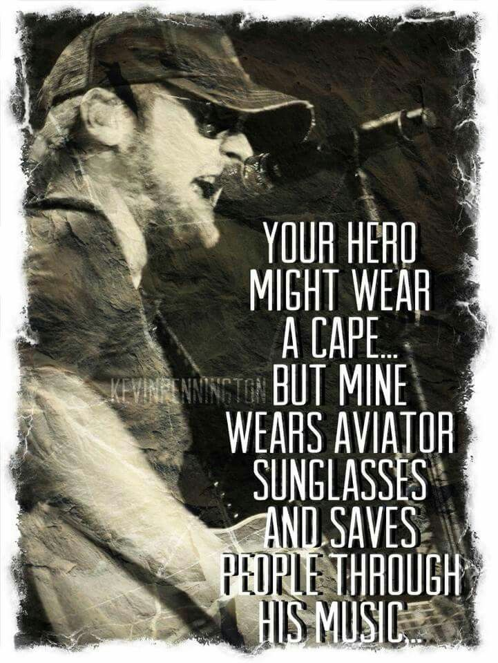 Eric Church Hero Another great one from Kevin!