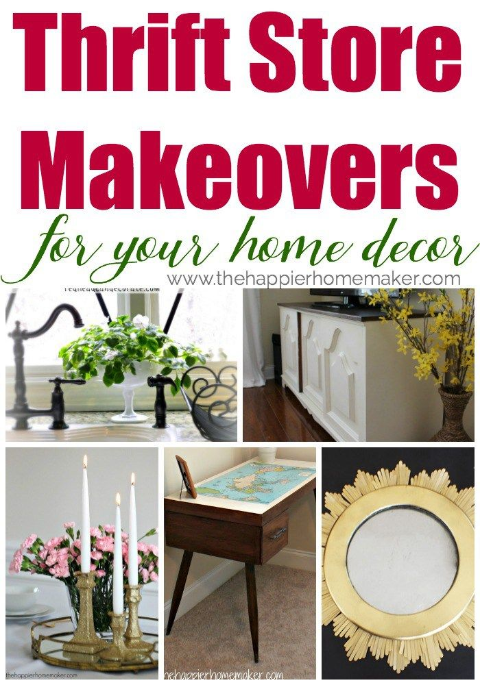 amazing thrift store transformations decorate your home on the cheap so much inspiration here over 100 projects