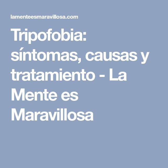 Tripofobia: síntomas, causas y tratamiento - La Mente es Maravillosa