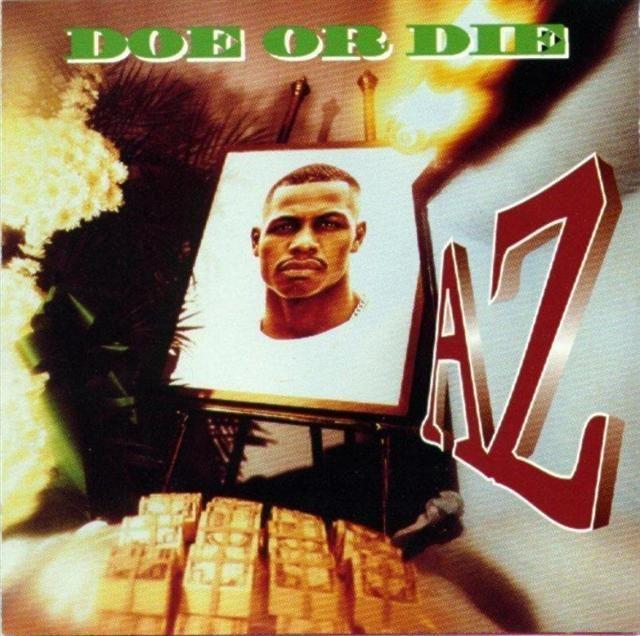 68. AZ - Do or Die (1995)