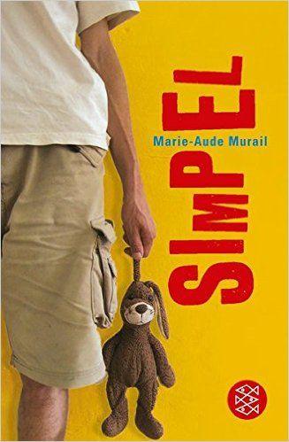 Simpel: Roman: Amazon.de: Marie-Aude Murail, Tobias Scheffel: Bücher
