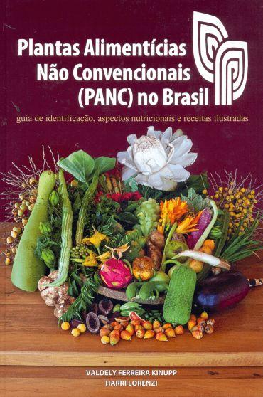 Plantas Alimentícias Não Convencionais-Panc No Brasil