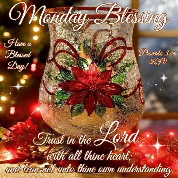Monday blessings images for facebook monday blessing for Christmas decoration quotes