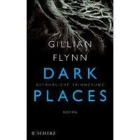 """""""Dark Places - Gefährliche Erinnerung"""" von Gillian Flynn"""