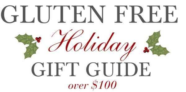 Gluten Free Gift Guide over $100