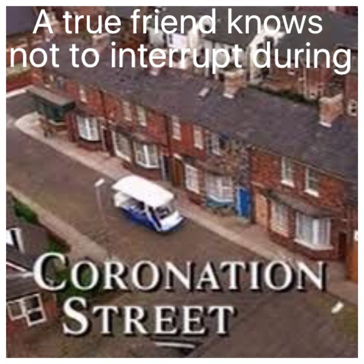 Coronation street meme by Julie Brown