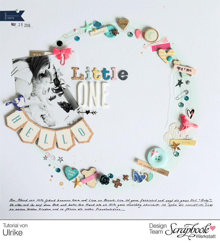 Layout *Hello Little One* - Layout-Tutorial Scrapbook Werkstatt - von Ulrike Dold