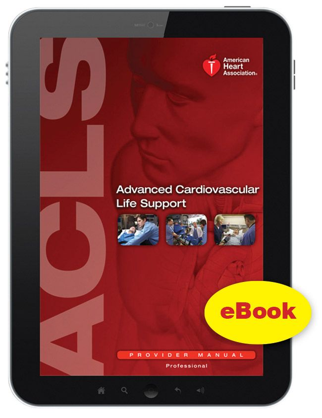 eBook Edition: Advanced Cardiovascular Life Support (ACLS) Provider Manual - http://www.rstm.co.za/products/aha/ebook-edition-advanced-cardiovascular-life-support-acls-provider-manual/