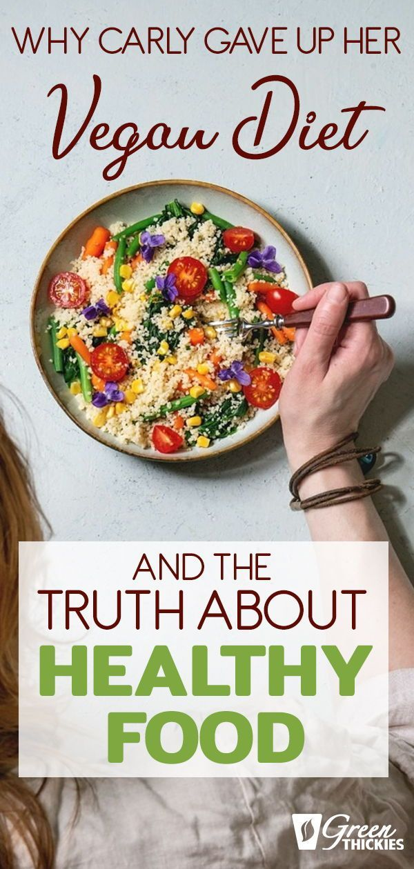 Why Carly Gave Up Her Vegan Diet And The Truth About Healthy Food In 2020 Beef Recipes Easy Healthy Recipes Plant Based Vegan Diet