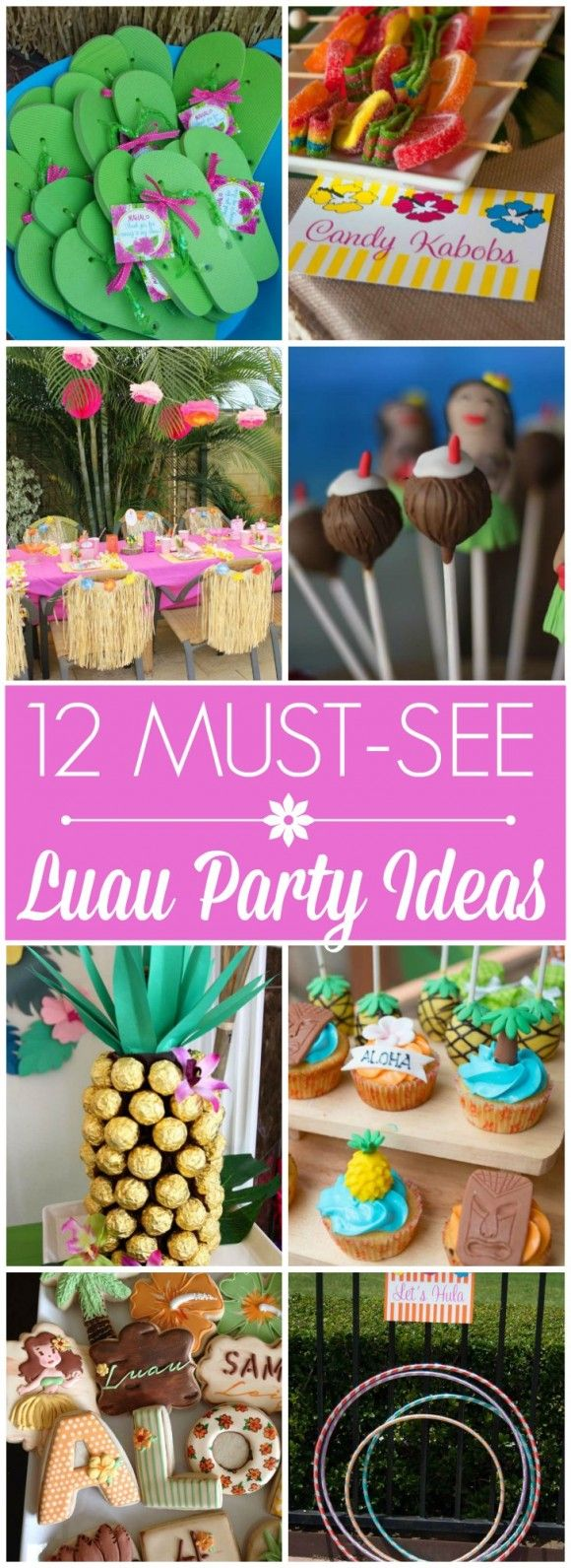 12 Must-See Luau Party Ideas including desserts, decorations, party favors, party activities, and more! | CatchMyParty.com