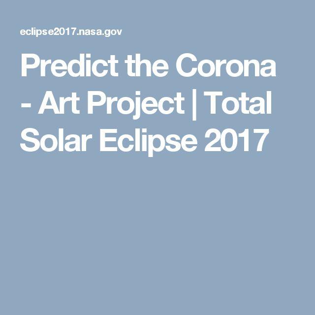 Predict the Corona - Art Project | Total Solar Eclipse 2017