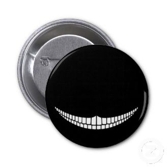 Popular Cool Pin Buttons. Cheshire Grin