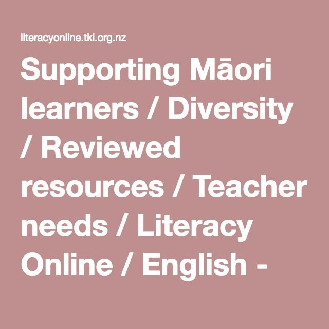 This link takes you to the TKI site  where yu can find a wealth of information on Supporting Māori learners