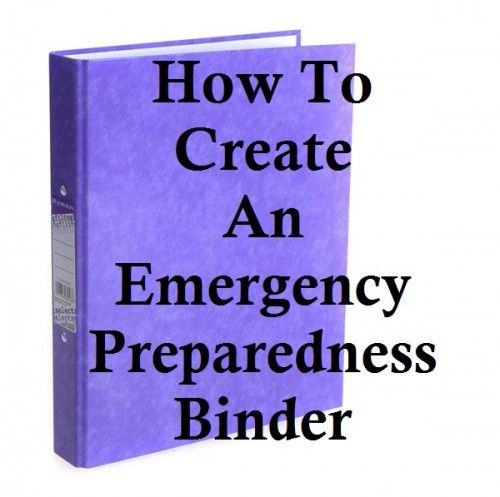 Create an Emergency Preparedness Binder » The Homestead Survival