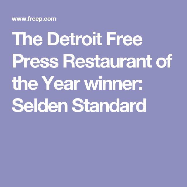 The Detroit Free Press Restaurant of the Year winner: Selden Standard