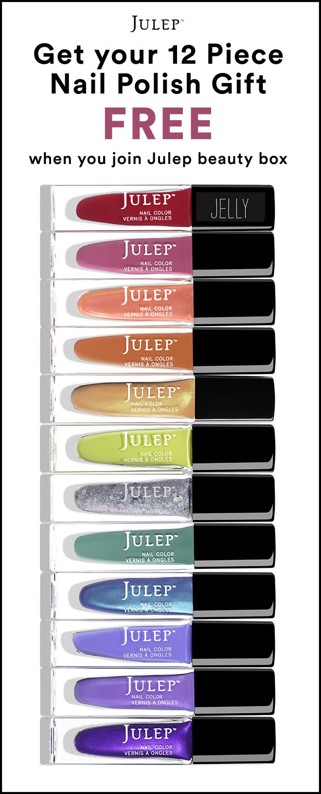Sign up for the Julep Beauty Box now and get our best-selling 12-pc polish set ($168 value) ON US + Free shipping. Hurry! Offer ends 5/15.