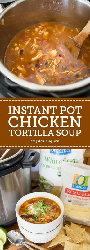 Make some Instant Pot Chicken Tortilla Soup for a warm, comforting weeknight meal. Perfect for chilly fall nights! Healthy game movie gluten free girls ideas date late carvings fight poker triva ladies guys friday burns hens saturday easy photography party boys market quotes cooking mornings ovens kids one port peanut butter cheese meat low carb suces friends veggies chocolate chips sweets vegans oats recipes weight loss buzzfeed baked chicken health clean eating ground turkey chia see...