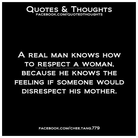 quotes about respecting a woman in relationship