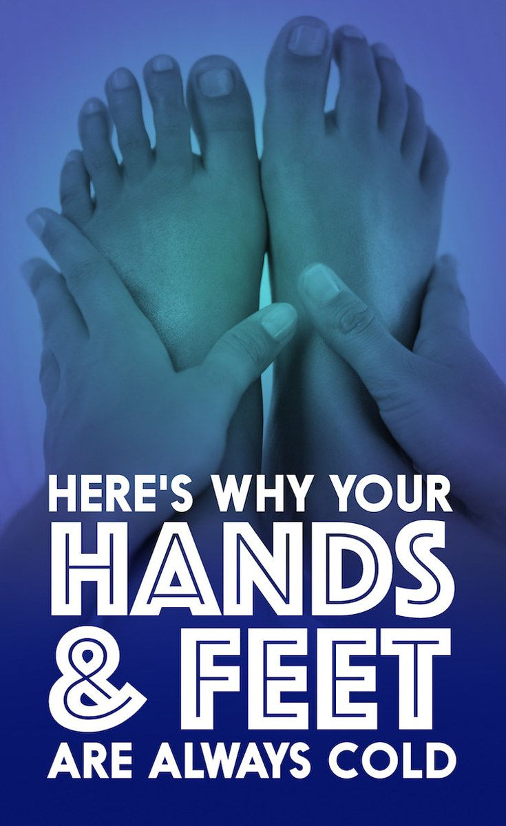 Here's Why Your Hands And Feet Are Always Cold