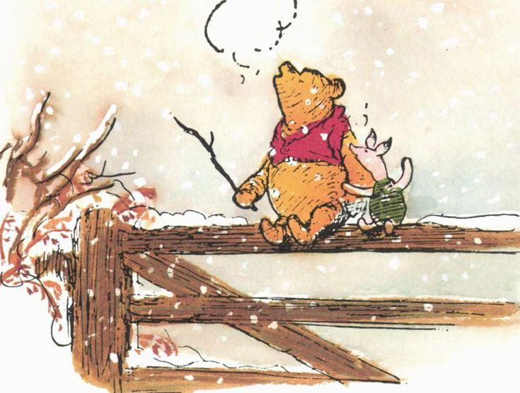 """What day is it?"" It's today,"" squeaked Piglet. My favorite day,"" said Pooh.""  ― A.A. Milne"