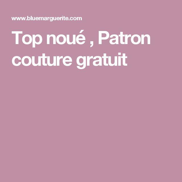 Top noué , Patron couture gratuit